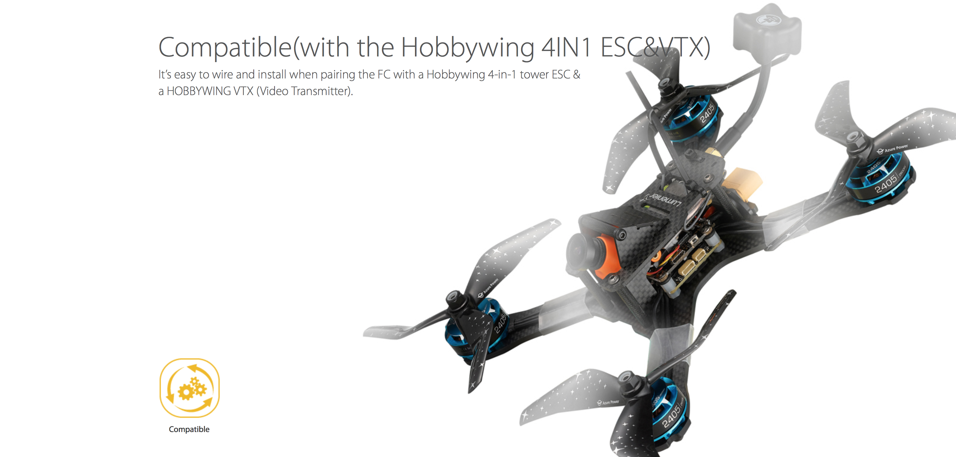 Compatible(with the Hobbywing 4IN1 ESC&VTX) It's easy to wire and install when pairing the FC with a Hobbywing 4-in-1 tower ESC & a HOBBYWING VTX (Video Transmitter).