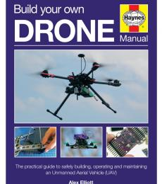 Build Your Own Drone Manual (Haynes Owners' Workshop Manual) Hardcover